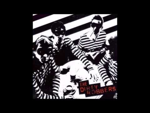 The Dirty Robbers -  Ain't Nothin' shakin'