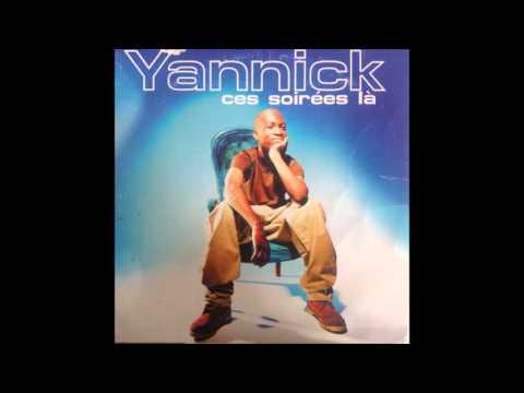 Ces soirees la (extended version) - Yannick