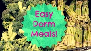 Dorm Meal & Snack Ideas