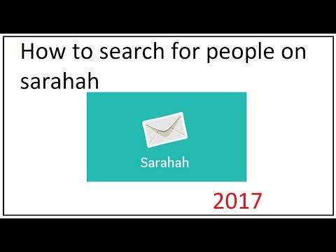 how to search for people on sarahah