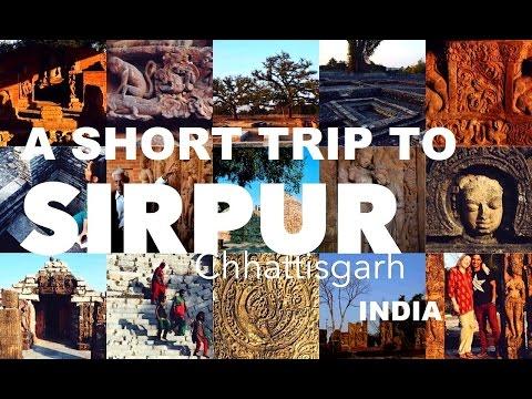 A SHORT TRIP TO SIRPUR