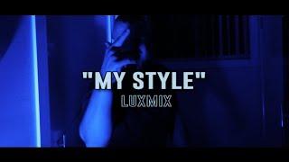 Luxury - My Style (LuxMix)