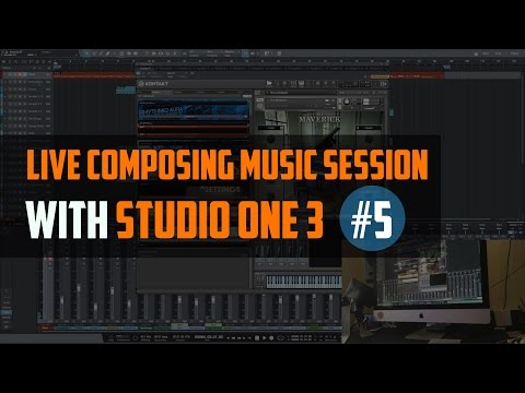 #5 Live Composing Music Session With Presonus Studio One 3 / How To Make Music On A Computer?