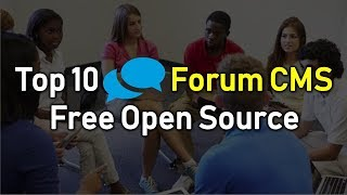 top 10 Forum CMS  Free Open Source  Web Solutions