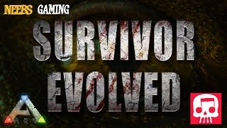 Survivor Evolved - Ark Song(featuring JT Music!)