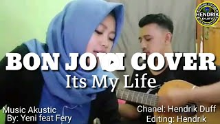 Its My Life Bon Jovi- Cover [Akustik Yenie feat Ferie]