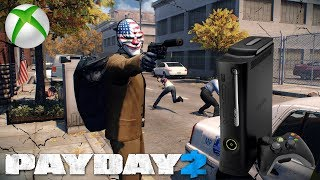 Returning To Payday 2 On The Xbox 360 . . .