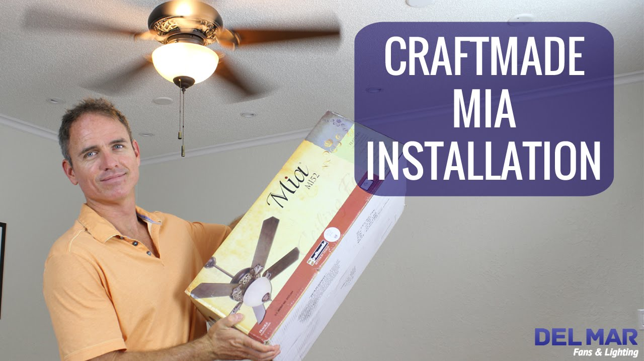 Craftmade Mia Ceiling Fan Installation Youtube Light Wiring