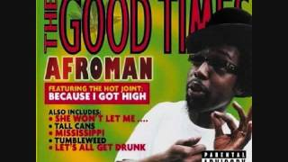 Watch Afroman Tall Cans video