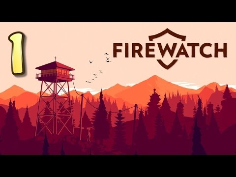 SUDDEN NUDITY | Firewatch - Part 1