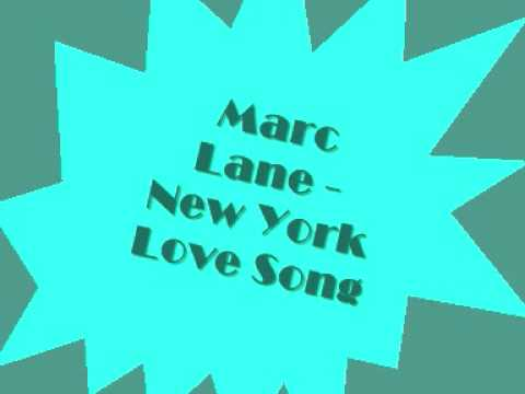 Marc Lane - New York Love Song
