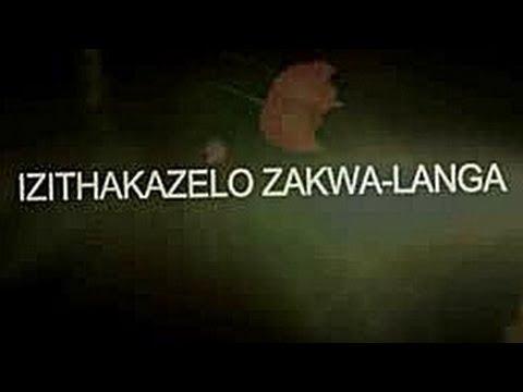 IZITHAKAZELO ZAKWA-LANGA [PILOT]