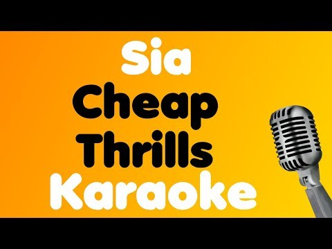 Sia - Cheap Thrills - Karaoke