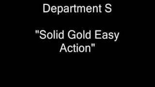 Department S - Solid Gold Easy Action (B-Side of