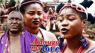 Adaugo My Love Season 2 - (New Movie) 2018 Latest Nollywood Epic Movie | Latest Nigerian Movies 2018