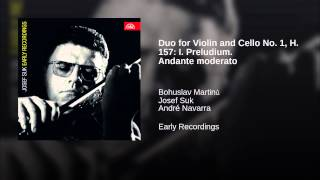 Duo for Violin and Cello No. 1, H. 157: I. Preludium. Andante moderato