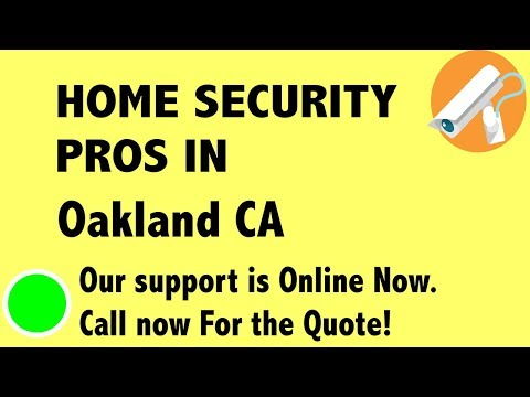 Best Home Security System Companies in Oakland CA