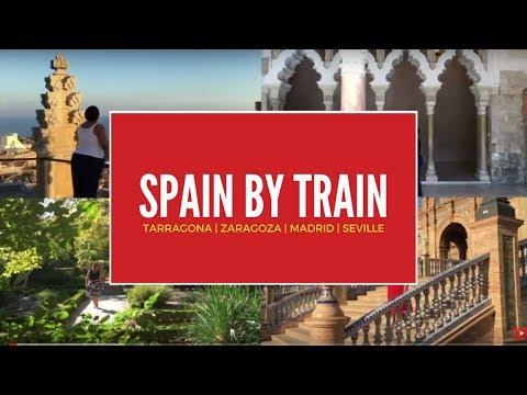 Travel Spain By Train - Hopping Renfe's AVE To Tarragona, Zaragoza, Madrid And Seville