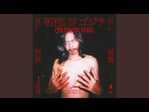 Download  Wives of ゴジラ / Gojira We Belong Dead feat. Janitra Satriani Gratis, download lagu terbaru