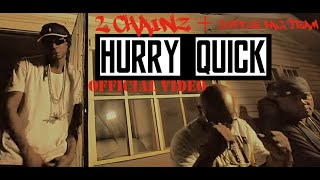 """Hurry Quick"" by 2 Chainz + Duffle Bag Team [Official Video]"
