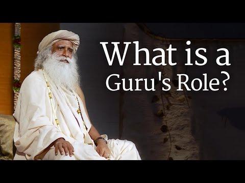 What is a Guru's Role? | Sadhguru