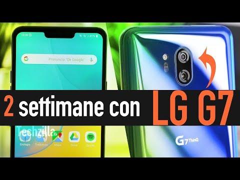 2 Settimane con LG G7 - MERITA FIDUCIA !