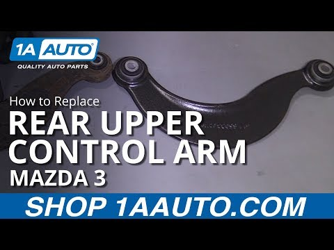 How to Replace Rear Upper Control Arm 04-14 Mazda 3