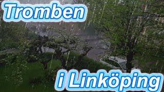 TROMB i Sverige EXTREM STORM (Tromben i Linköping)