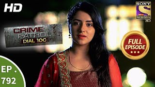 Crime Patrol Dial 100 - Ep 792 - Full Episode - 5th June, 2018