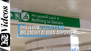 This is how illegal items are caught at Dubai airports