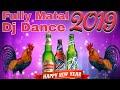 Khake Murga Pike Bear Bolal Jai Happy New Year (2019) Fully Dance Mix