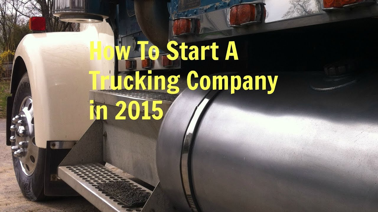 How to open a trucking