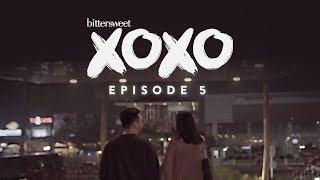 BITTERSWEET XOXO Web Series | Episode 5