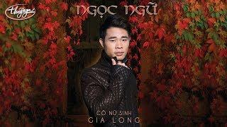 CD Ngọc Ngữ - Cô Nữ Sinh Gia Long