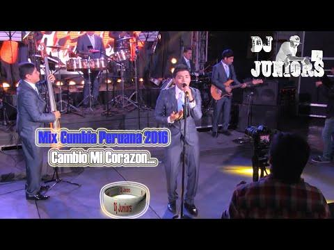 MIX CUMBIA PERUANA : CAMBIO MI CORAZÓN... (DJ JUNIORS)