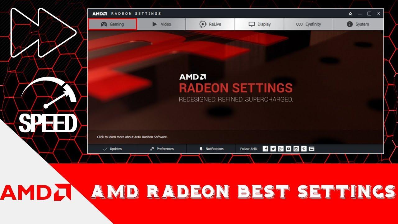 Best AMD Radeon Settings For Gaming
