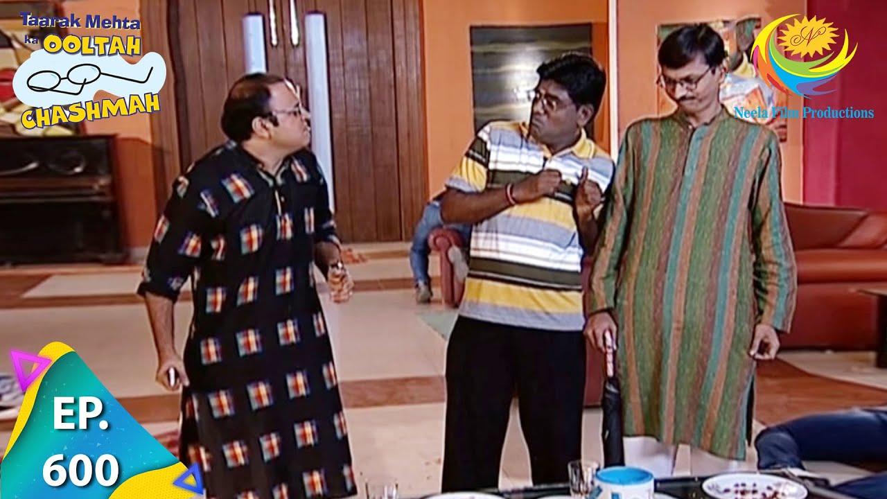 Download Taarak Mehta Ka Ooltah Chashmah - Episode 600 - Full Episode