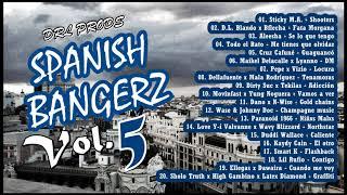 Spanish Bangerz Vol.5 | Sesión de Música Urbana en Español