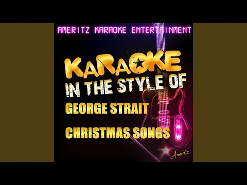 Christmas Cookies (In the Style of Christmas - George Strait) (Karaoke Version)