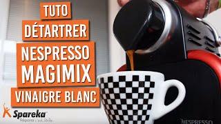 Comment réaliser le détartrage de sa machine Nespresso ?