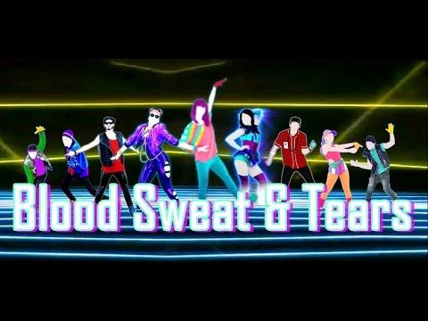 Just Dance 2018 Blood Sweat & Tears By BTS