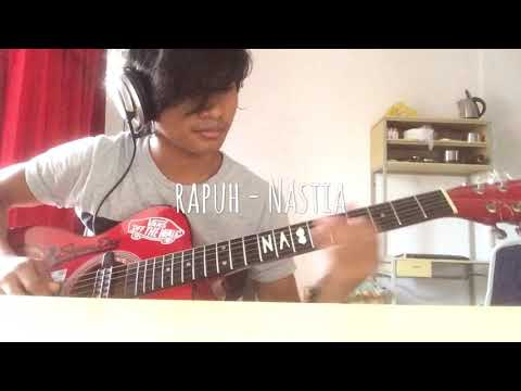 Rapuh - Nastia (guitar cover) instrumental