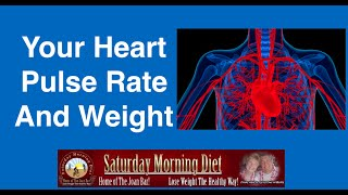 Your Heart Pulse Rate And Weight