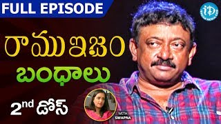 RGV Talks About Relations (బంధాలు)  - Full Episode | Ramuism 2nd Dose | #Ramuism | Telugu