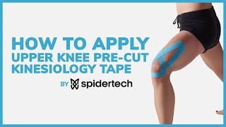 SpiderTech: Step by Step Guide on How to Apply Upper Knee Precut Kinesiology Tape