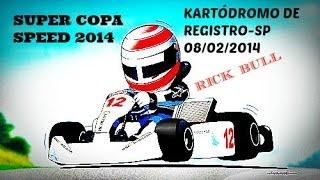 RICK BULL- SUPER COPA SPEED 2014-REGISTRO-SP 08/02/2014