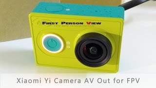 Xiaomi Yi Camera Firmware Upgrade 1.0.7 AV Output for FPV Drones
