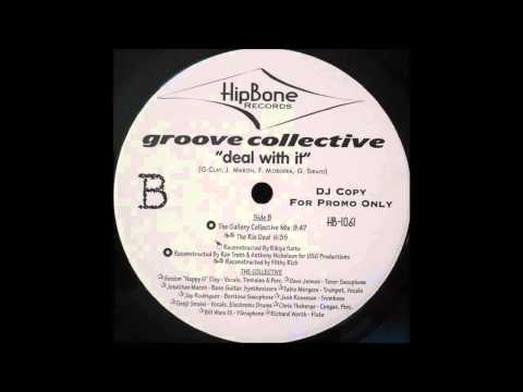 (1998) Groove Collective - Deal With It [Filthy Rich The Rio Deal RMX]