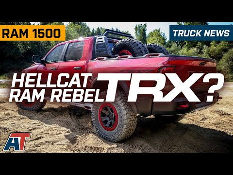 Everything You Need To Know About The RAM Rebel TRX & It's Hellcat Variant – Truck News