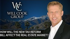 Palm Springs Real Estate Agent: 4 Ways the New Tax Bill Will Impact the Real Estate Market